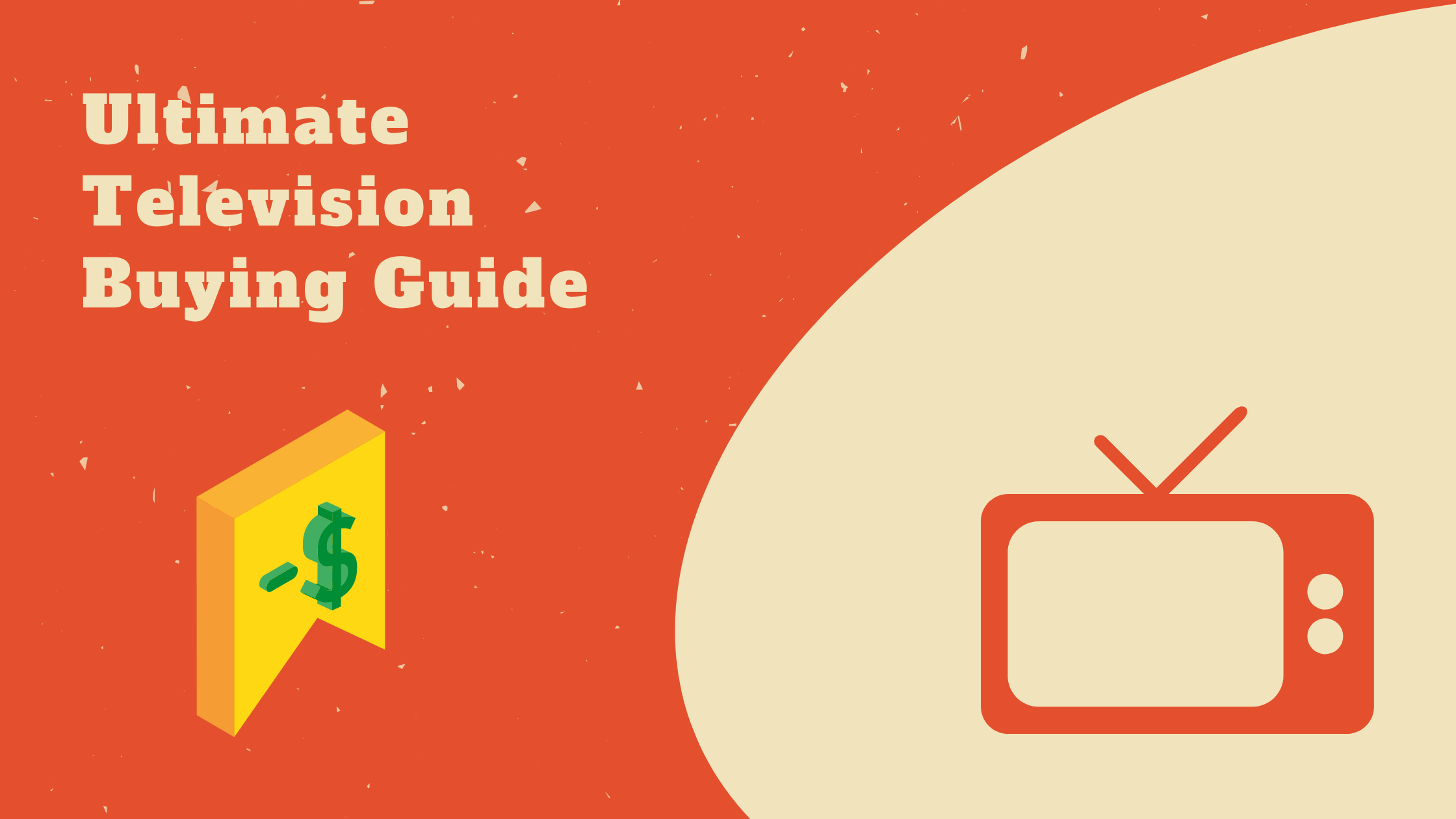 Ultimate Television Buying Guide
