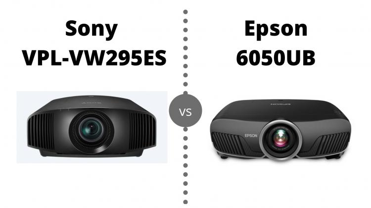 Sony VW295ES vs Epson 6050UB