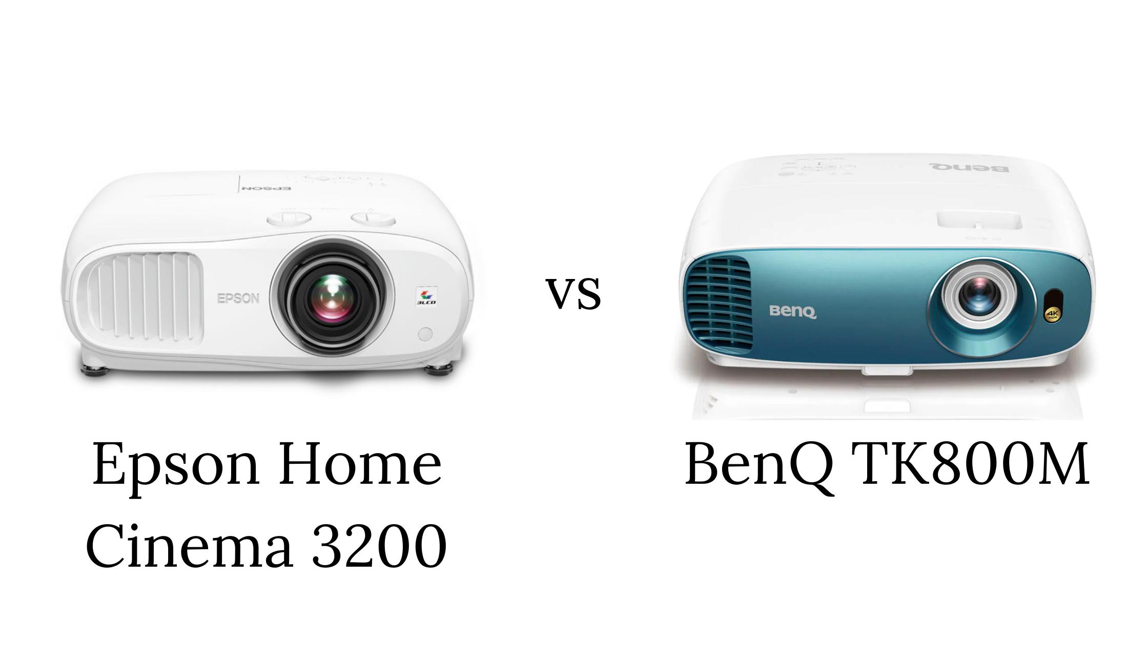 Epson 3200 vs BenQ TK800M